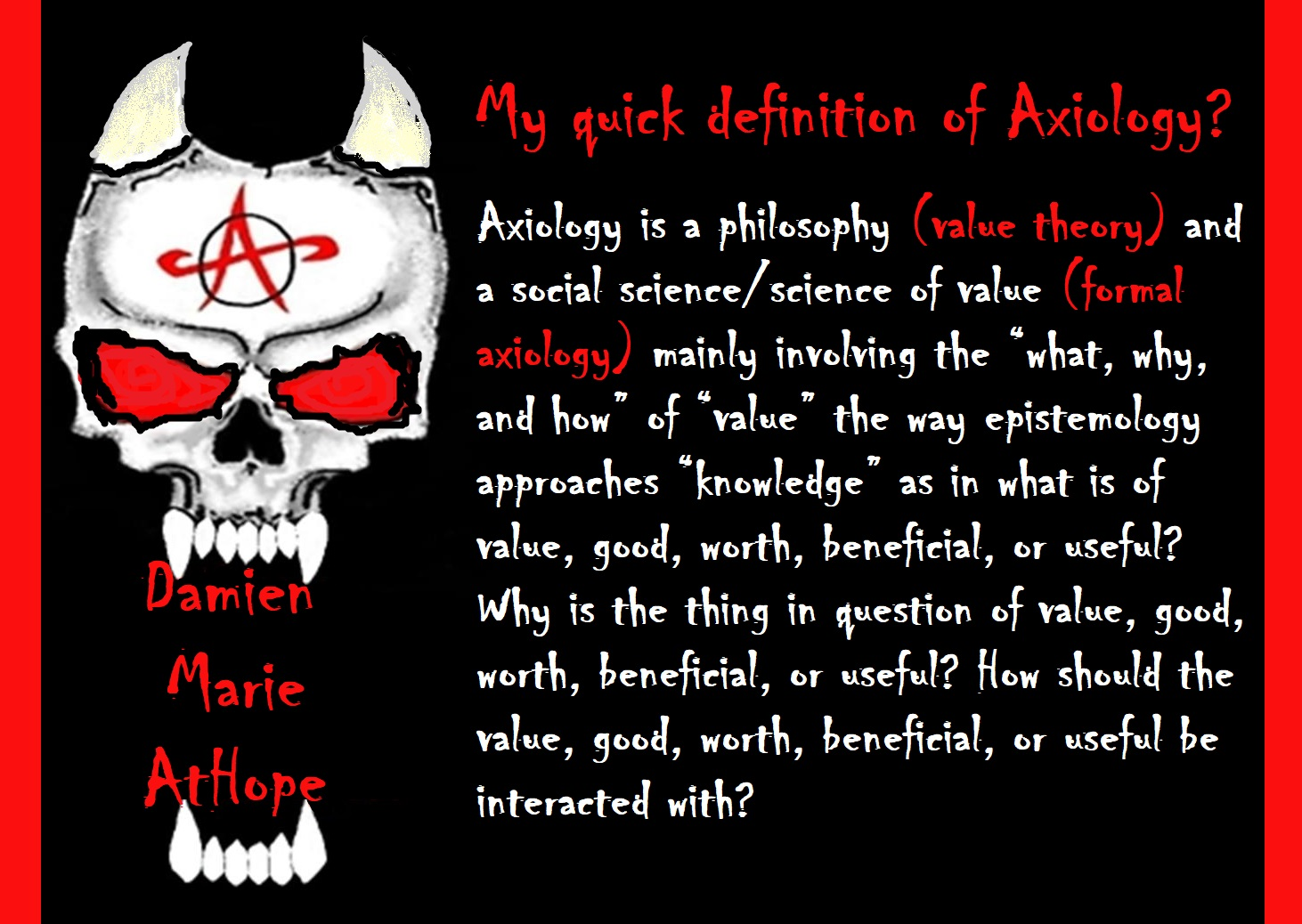 "my atheism: ""axiological atheism"" 